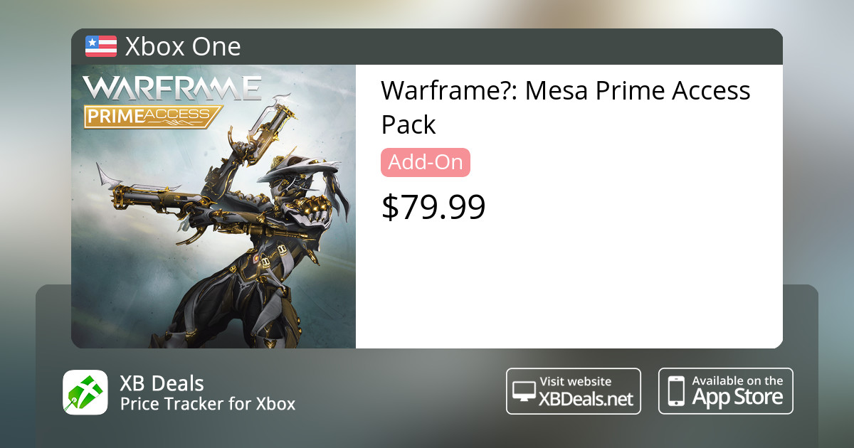 WarframeⓇ: Mesa Prime Access Pack Xbox One — buy online and track price -  XB Deals United States