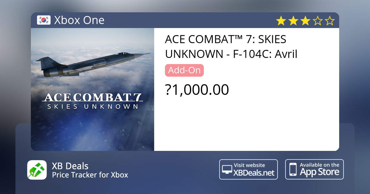 ACE COMBAT™ 7: SKIES UNKNOWN - F-104C: Avril Xbox One — buy online and  track price - XB Deals Korea