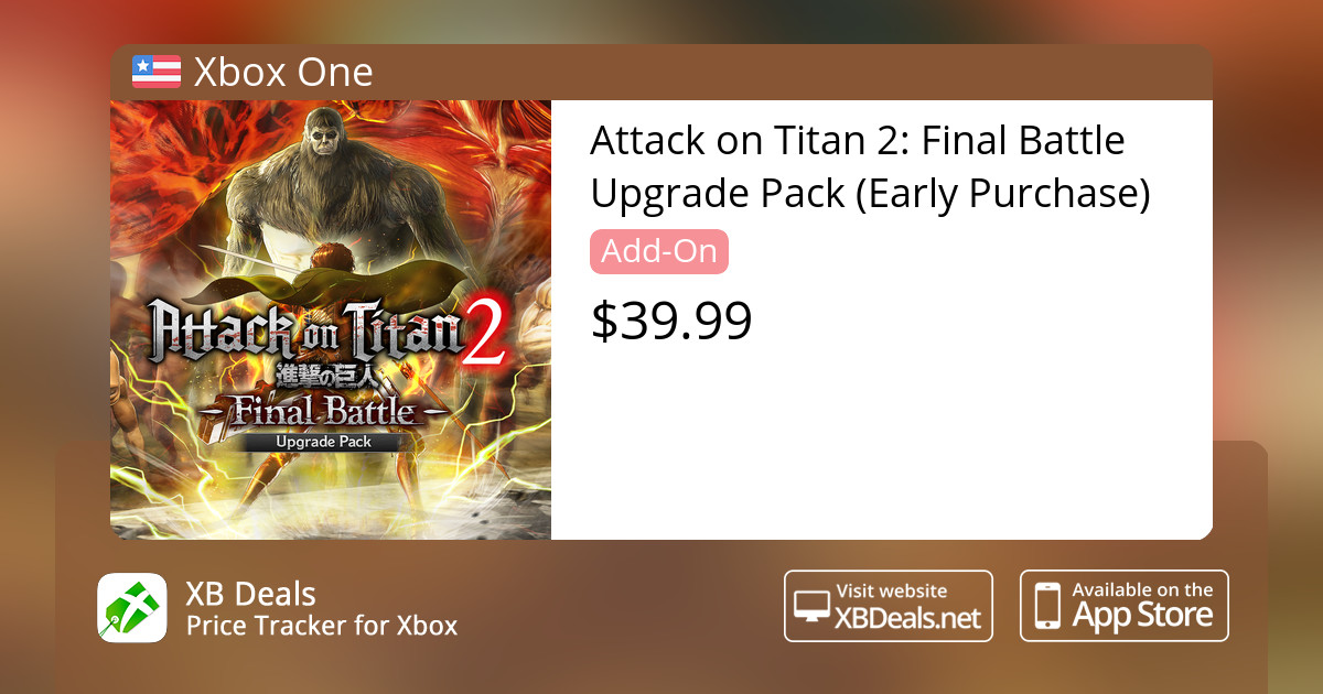 Attack on Titan 2: Final Battle Upgrade Pack (Early Purchase) Xbox One —  buy online and track price - XB Deals United States